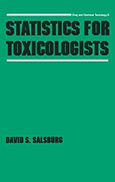 Statistics for Toxicologists 9780824775902