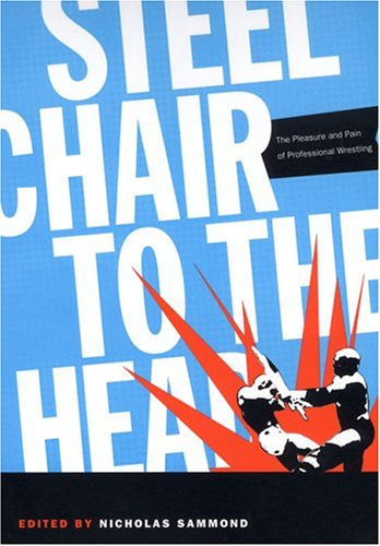 Steel Chair to the Head-PB 9780822334385