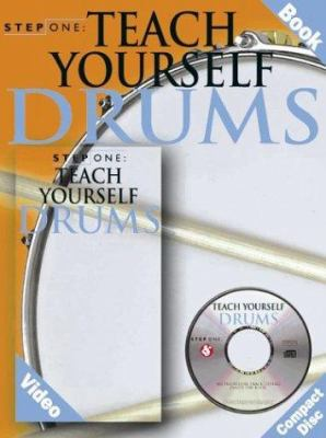 Step One: Teach Yourself Drums [With Video and CD] 9780825618772