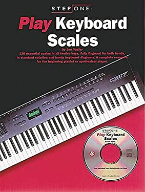 Step One: Play Keyboard Scales [With CD (Audio)] 9780825616129