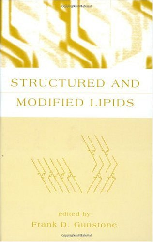 Structured and Modified Lipids 9780824702533