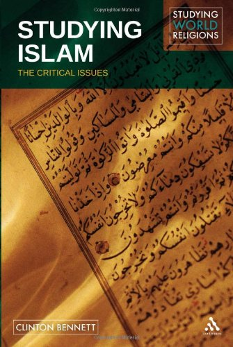 Studying Islam: The Critical Issues 9780826495501