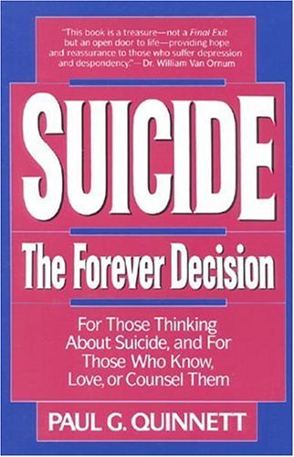 Suicide: The Forever Decision 9780824513528