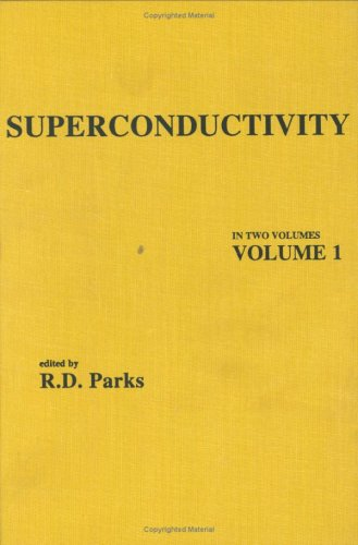 Superconductivity: Part 1 (in Two Parts) 9780824715205