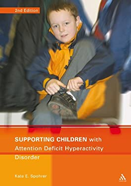 Supporting Children with Attention Deficit Hyperactivity Disorder 9780826480774