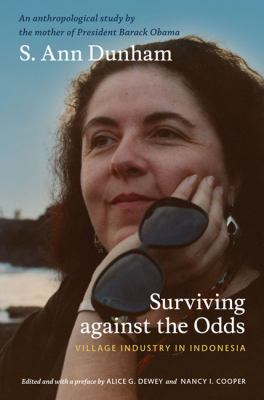 Surviving Against the Odds: Village Industry in Indonesia 9780822346876