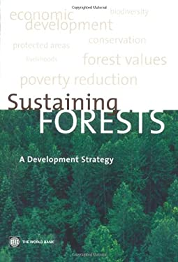 Sustaining Forests: A Developmental Perspective 9780821357552