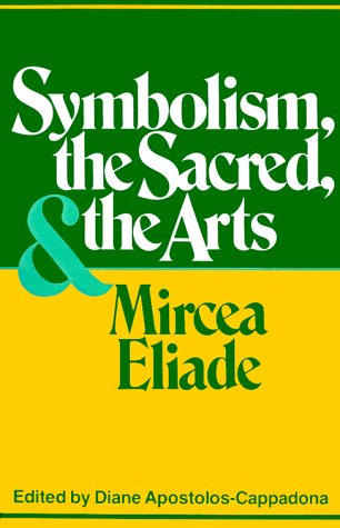 Symbolism, the Sacred, and the Arts 9780826406187