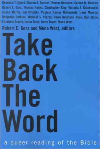 Take Back the Word - A Queer Reading of the Bible 9780829813975