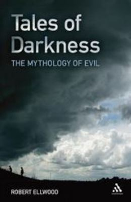 Tales of Darkness: The Mythology of Evil 9780826437143