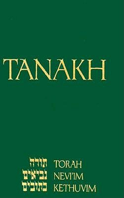 Tanakh-Deluxe: A New Translation of the Holy Scriptures According to the Traditional Hebrew Text-White 9780827602649