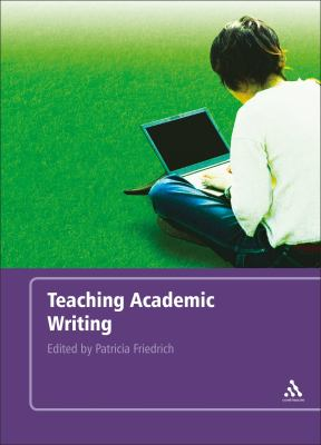 Teaching Academic Writing 9780826495334