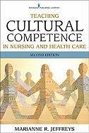 Teaching Cultural Competence in Nursing and Health Care: Inquiry, Action, and Innovation 9780826117878