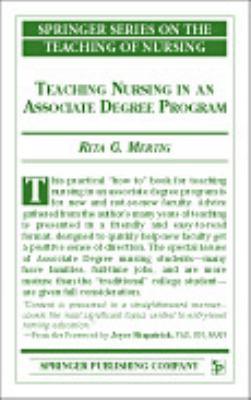 Teaching Nursing in an Associate Degree Program 9780826120045