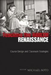 Teaching the Harlem Renaissance: Course Design and Classroom Strategies