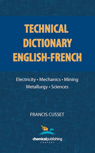 Technical Dictionary: English - French 9780820600765