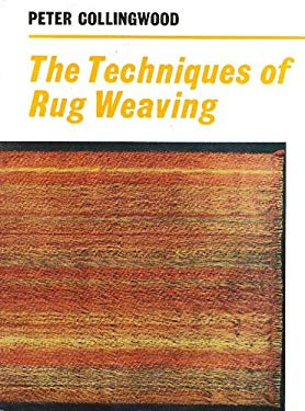 Techniques of Rug Weaving 9780823052004