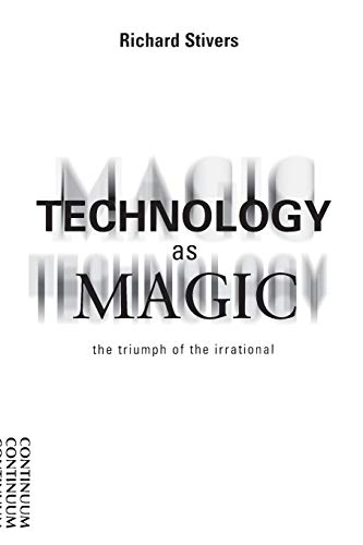 Technology as Magic 9780826413673