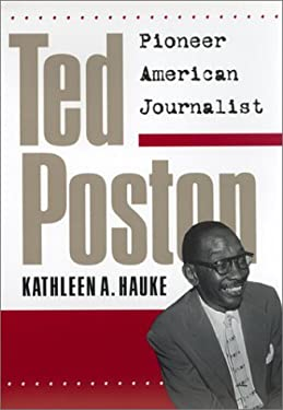 Ted Poston: Pioneer American Journalist 9780820320205