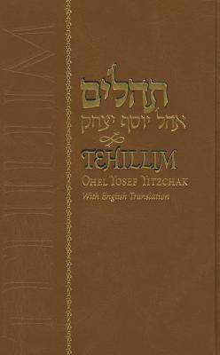 Tehillim Ohel Yosef Yitzchak: Ohel Yosef Yitshak: Kolel Ha-Tehilim Ve-Nehelak La-Hamishah Sefarim Ule-Shivat Yeme Ha-Shavua Veli-Sheloshim Halakim L 9780826602794