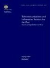 Telecommunications and Information Services for the Poor: Toward a Strategy for Universal Access 9780821351215