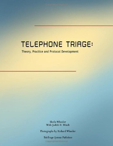 Telephone Triage: Theory, Practice, and Protocol Development 9780827349919