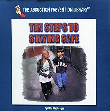 Ten Steps to Staying Safe 9780823952489