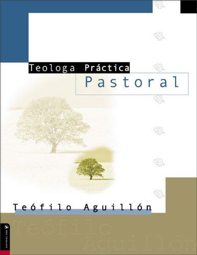 Teolog a PR Ctica Pastoral 9780829728941