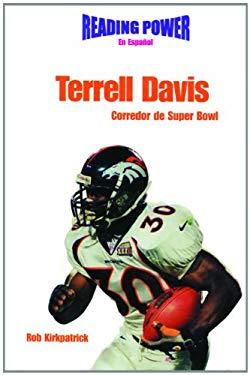 Terrell Davis, Corredor de Super Bowl: Super Bowl Running Back 9780823961269
