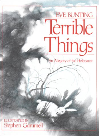 Terrible Things: An Allegory of the Holocaust 9780827603257