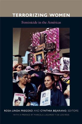 Terrorizing Women: Feminicide in the Americas 9780822346814