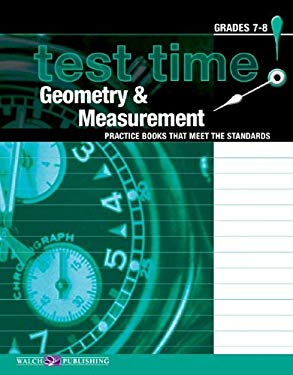 Test Time! Practice Books That Meet the Standers: Geometry & Measurement 9780825144943