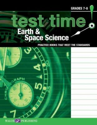 Test Time! Practise Books That Meet the Standards: Earth & Space Science 9780825151866