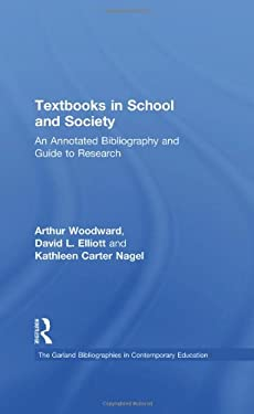 Textbooks in School and Society: An Annotated Bibliography & Guide to Research 9780824083908