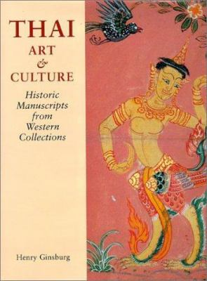 Thai Art and Culture: Historic Manuscripts from Western Collections 9780824823672