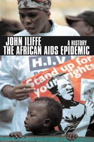 The African AIDS Epidemic: A History 9780821416891