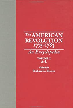 The American Revolution: An Encyclopedia 9780824056230