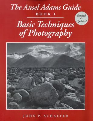 The Ansel Adams Guide: Basic Techniques of Photography - Book 1 9780821225752