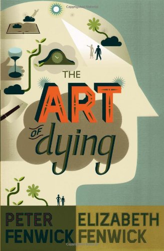 The Art of Dying: A Journey to Elsewhere 9780826499233