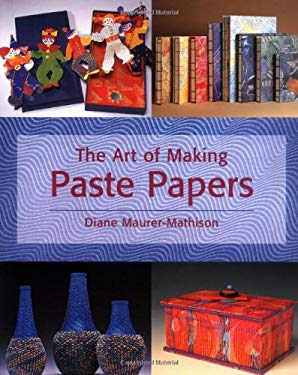 The Art of Making Paste Papers 9780823039333