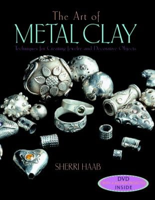 The Art of Metal Clay [With DVD] 9780823099948