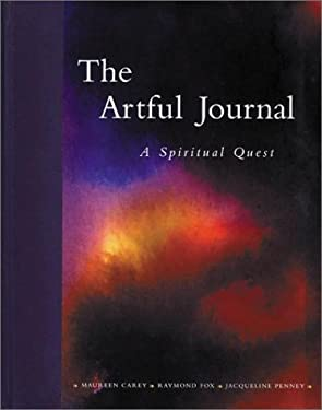 The Artful Journal: A Spiritual Quest 9780823003204