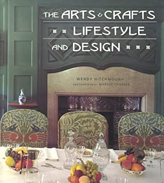 The Arts & Crafts Lifestyle and Design 9780823003143