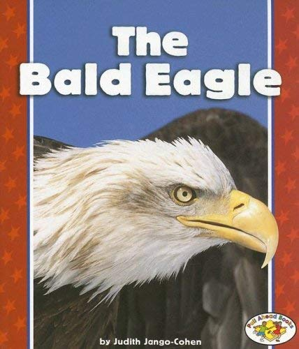 The Bald Eagle 9780822547501