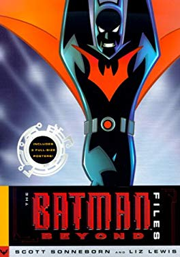 The Batman Beyond Files [With 3 Fold-Out Posters] 9780823004621