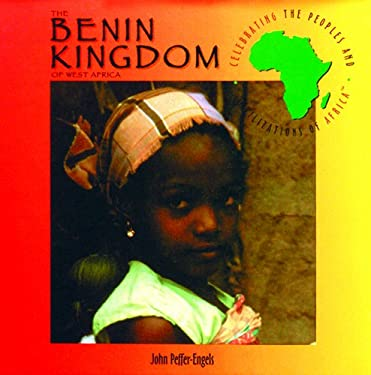 The Benin Kingdom of West Africa 9780823923342