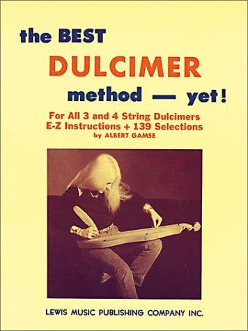 The Best Dulcimer Method Yet 9780825653698