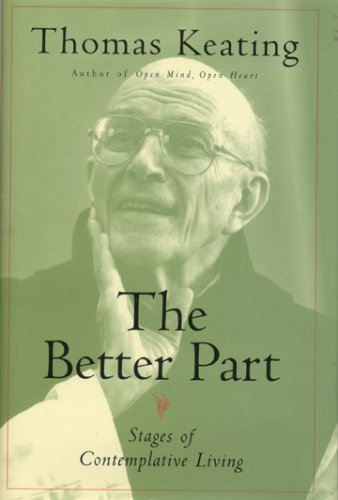The Better Part: Stages of Contemplative Living 9780826428202