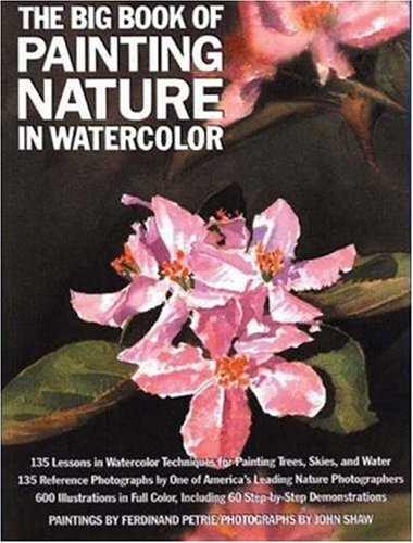 The Big Book of Painting Nature in Watercolor 9780823004997