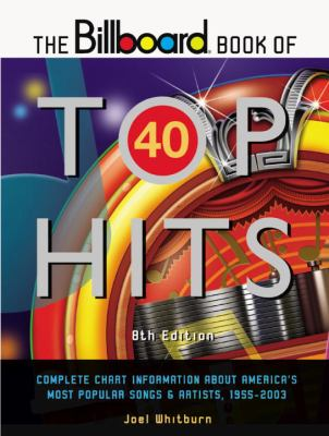 The Billboard Book of Top 40 Hits 9780823074990